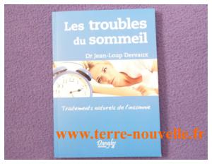 Les troubles du sommeil, du docteur Jean-Loup Dervaux, traitements naturels de l'insomnie