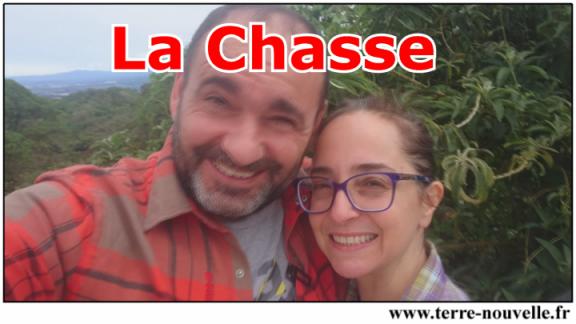 La Chasse pour une famille survivaliste. On fait le point sur la réglementation de La Chasse en France, au Costa RIca, au Nicaragua