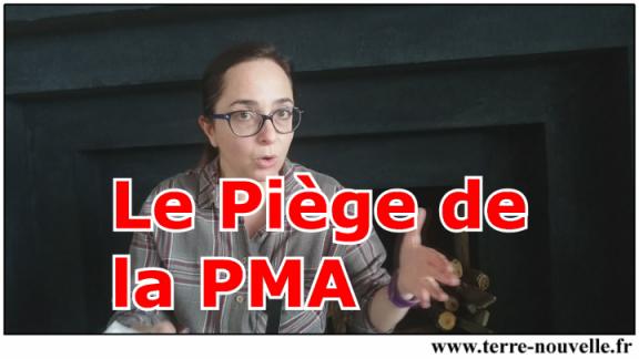 Le piège (secret) de la PMA, tendu par une minorité à toute la population...