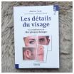 morphopsychologie, les détails du visage