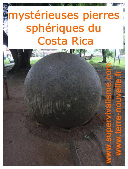 Les mystérieuses pierres sphériques du Costa Rica : les sphères mégalithiques du Costa Rica