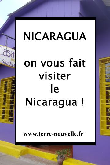 NICARAGUA : on vous fait visiter le Nicaragua