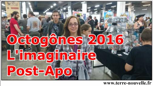 Octogônes 2016 : convention du Jeu et de l'Imaginaire. Post-Apo et Post-Effondrement à l'honneur en 2016