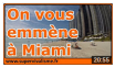 on vous emmène à Miami