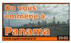 on vous emmène à Panama
