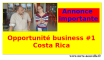 annonce importante : opportunité de business #1 Costa Rica