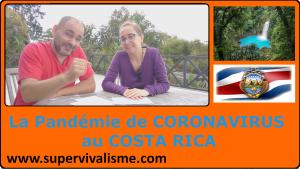 Pandémie de Coronavirus Covid-19 au Costa Rica : comment ça se passe en vrai
