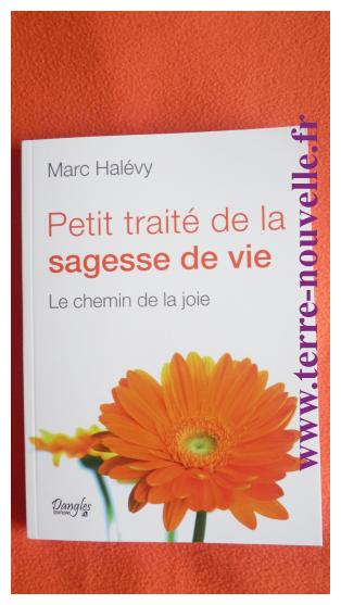 Petit traité de la sagesse de vie, Marc Halévy