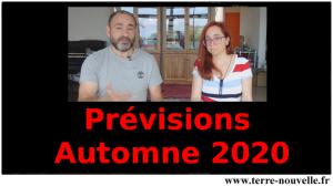 Prévisions - rentrée Automne 2020