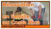 Rénovation de notre maison en famille au Costa Rica