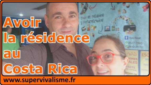 On demande la résidence au Costa Rica : ça avance !