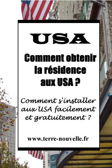 Comment obtenir la résidence aux USA, facilement et gratuitement ? La solution du Diversity Visa