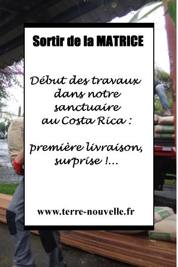 début des travaux dans notre sanctuaire au Costa Rica : première livraison, surprise !...