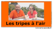 les tripes à l'air