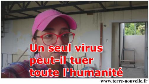Un seul virus peut-il tuer toute l'humanité ?