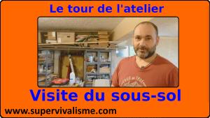 Le tour de l'Atelier : visite du sous-sol